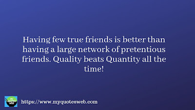 Having few true friends is better than | quotes for facebook
