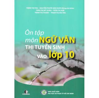 ÔN TẬP MÔN NGỮ VĂN THI TUYỂN SINH VÀO LỚP 10 ebook PDF EPUB AWZ3 PRC MOBI