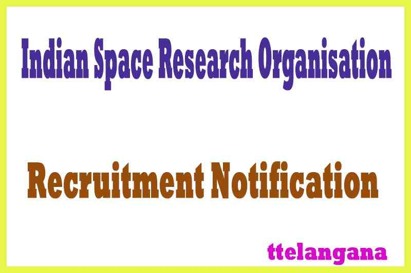 Indian Space Research Organisation ISRO Recruitment Notification