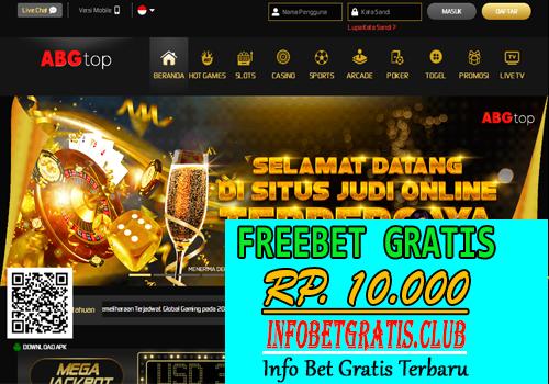 ABGTOP – FREEBET GRATIS RP 10.000 TANPA DEPOSIT