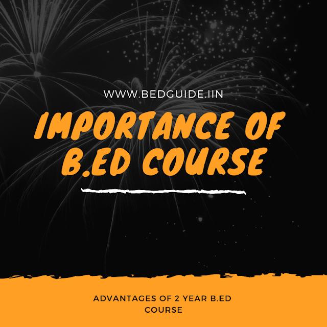 11 Benefits of Doing B.ed training course (Jobs,Salary,Career,Scope)-Full Details