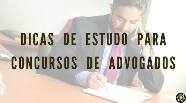 Dicas De Estudo Para Concursos De Advogados