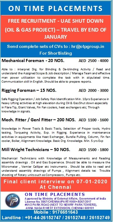 On Time Placements, UAE Jobs, Oil & Gas Jobs, Shutdown Jobs, Chennai Interviews, Mechanical Foreman, Rigging Foreman, Mechanical Fitter, General Fitter, Millwright Technician, Anna Nagar, Chennai
