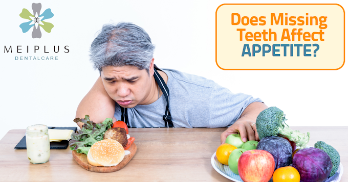 Does Missing Teeth Affect Appetite?