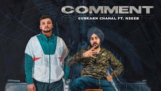 Comment Lyrics Gurkarn Chahal and Nseeb