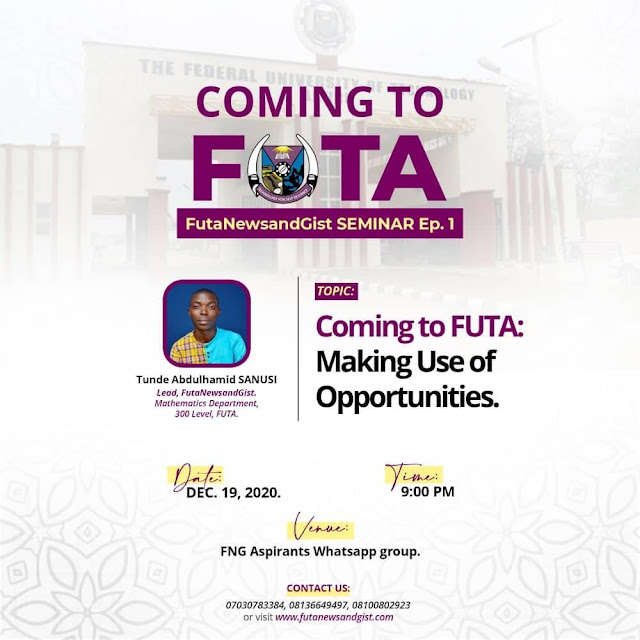 Coming to FUTA: Making Use of Opportunities
