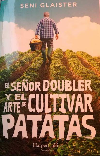 El señor Doubler y el arte de cultivar patatas de Seni Glaister