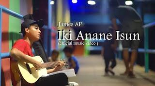 Lirik Lagu Iki Anane Isun James AP