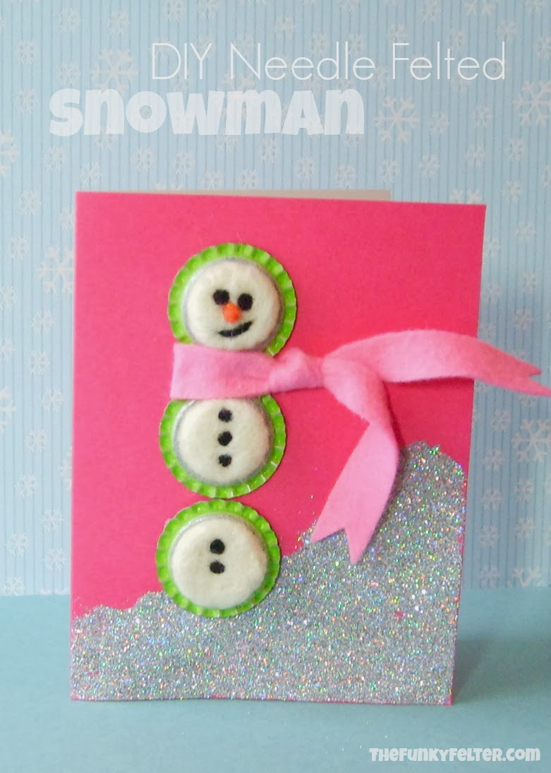 Needle Felted Wool Snowman Card Craft by The Funky Felter
