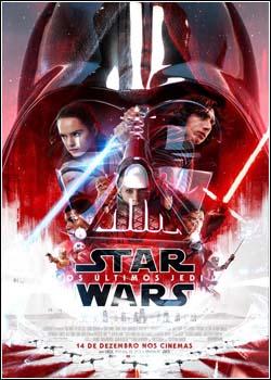 Baixar Star Wars: Os Últimos Jedi Dublado Grátis