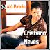 Cristiano Neves - Alô Paixão