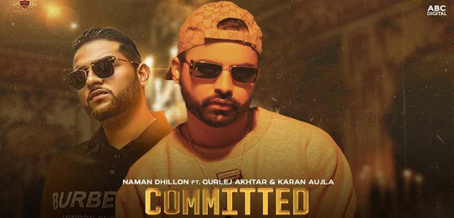 Committed Lyrics – Naman Dhillon