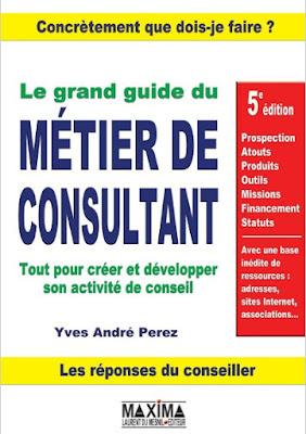 Télécharger Livre Gratuit  Le grand guide du métier de consultant pdf