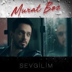 Murat Boz - Sevgilim 2021 Single indir