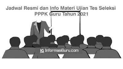 Download Diskusi Pemda Tentang Seleksi Guru PPPK Tahun 2021 dan Informasi Tentang Materi dan Jadwal Ujian Tes Seleksi PPPK Guru tahun 2021 I PDF