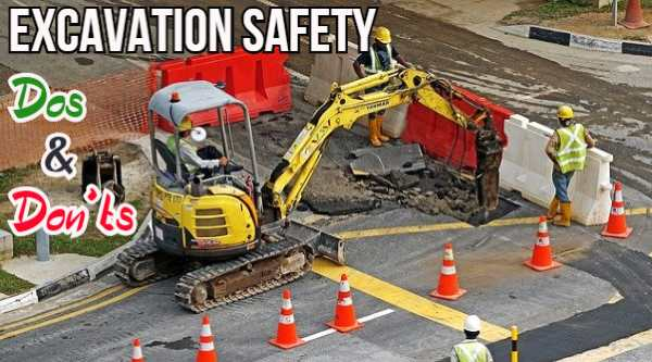 Excavation Safety Dos and Don'ts