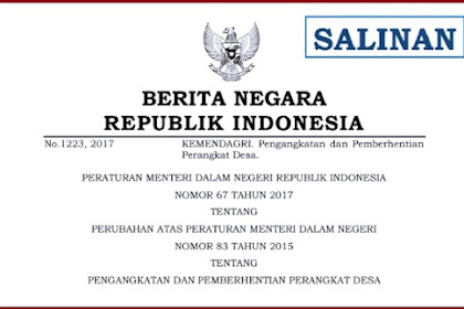 Pengangkatan dan Pemberhentian Perangkat Desa dalam Permendagri 67 Tahun 2017