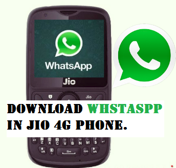 How To Download & Install Whatsapp In JIO Phone? 3 Easy Steps