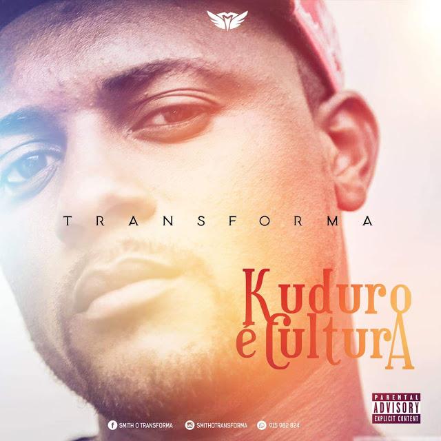 Transforma - Kuduro É Cultura
