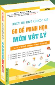 Luyện Thi THPT Quốc Gia 60 Đề Minh Họa Môn Vật Lý - Chu Văn Biên