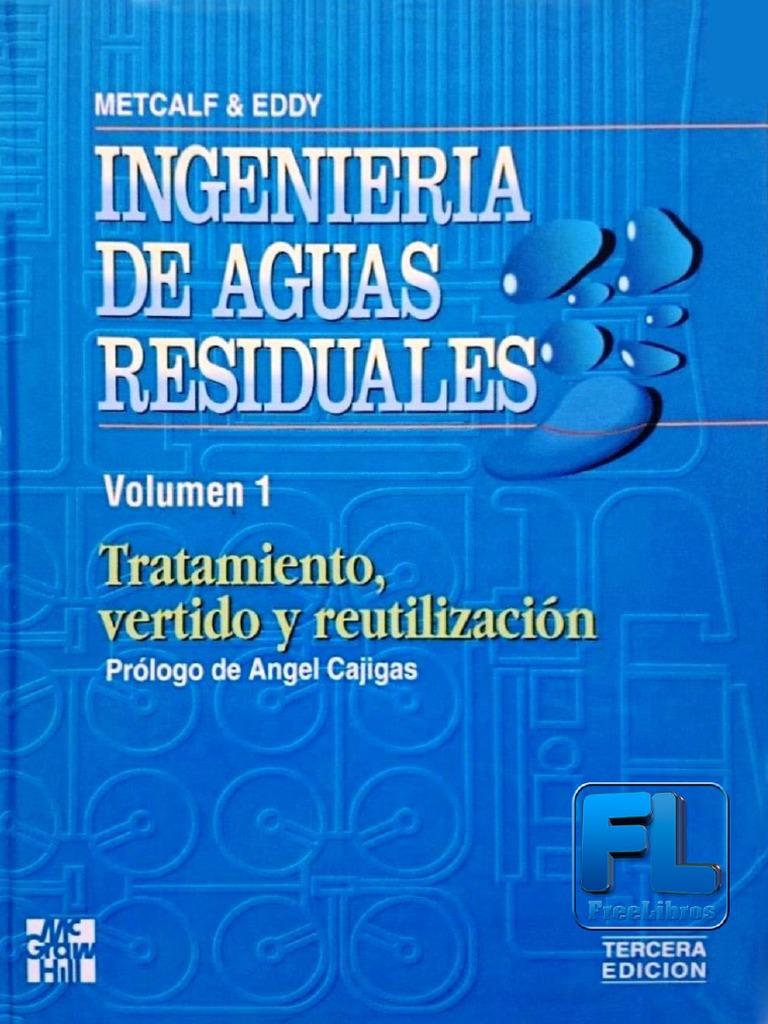 Ingeniería de aguas residuales, Volumen 1, 3ra Edición – METCALF & EDDY