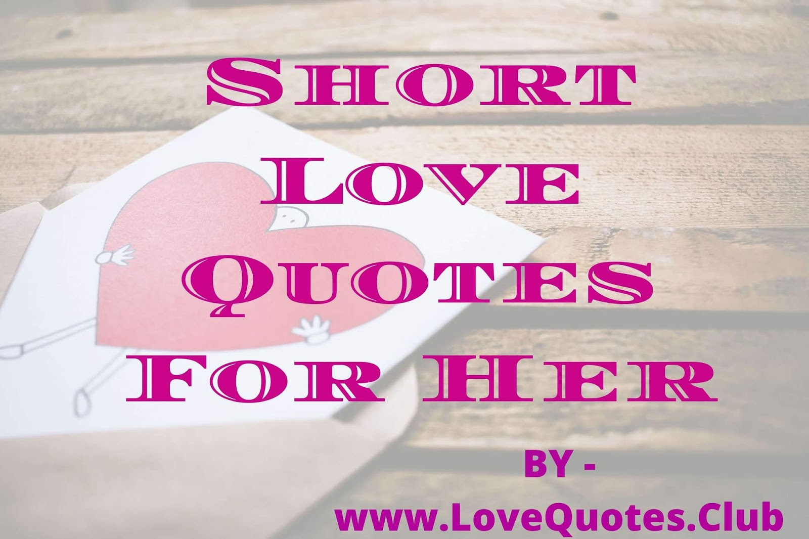 Short Love Quotes For Her || Beautiful Love Quotes ...