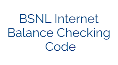 BSNL Internet Balance Checking Code