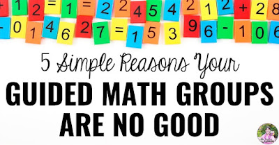 """Photo of math tiles with text, """"5 Simple Reasons Your Guided Math Groups Are No Good."""""""