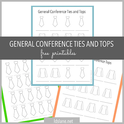 General Conference Ties and Tops printables - Latterday Lane