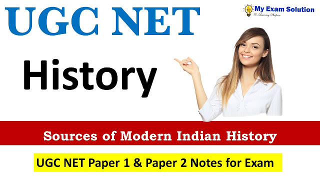 Sources of Modern Indian History UGC NET; UGC NET ; UGC NET History