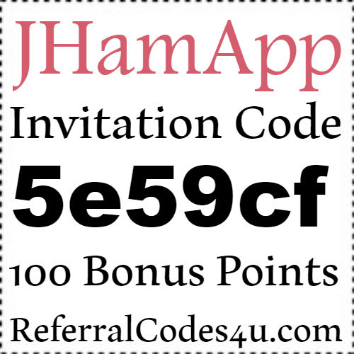 Jhamapp Invitation Code 2017, Jhamapp Referral Code, Jhamapp Sign Up Bonus 2017-2018