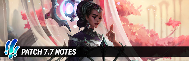 Surrender at 20: Patch 7.7 Notes