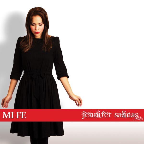 Jennifer Salinas – Mi Fe 2017