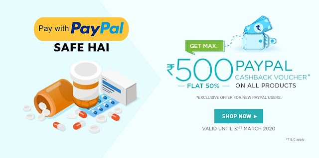 Get Rs 500 PayPal Cashback (FLAT 50%) in NetMeds