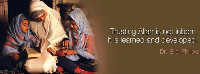 Trusting Allah is not inborn, it is learned and developed