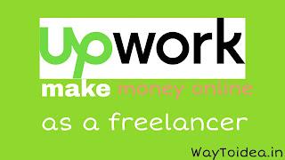 Upworks.com, make money online with Upworks, become a freelancer, earn money