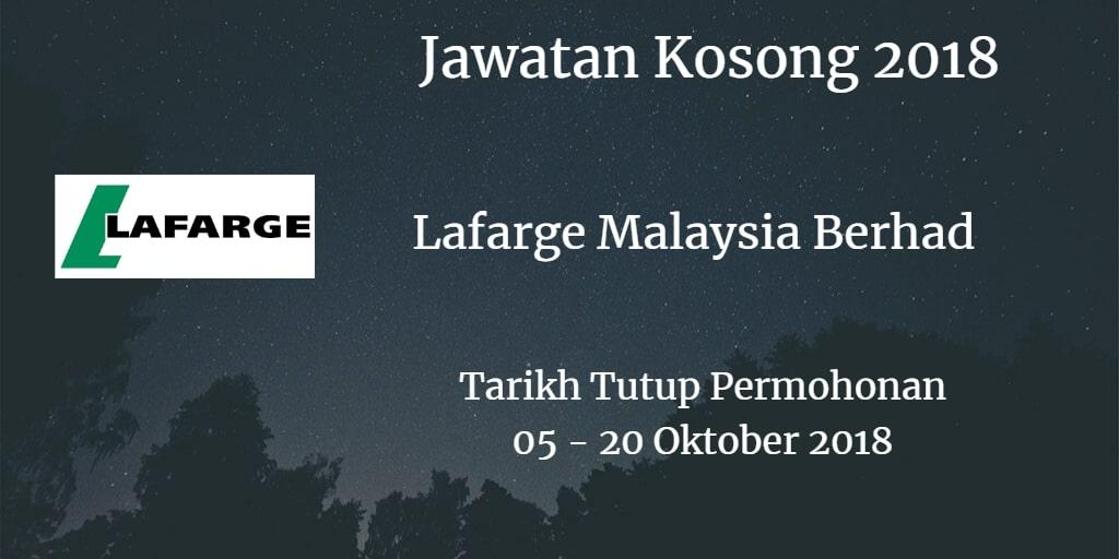 Jawatan Kosong Lafarge Malaysia Berhad 05 - 20 Oktober 2018