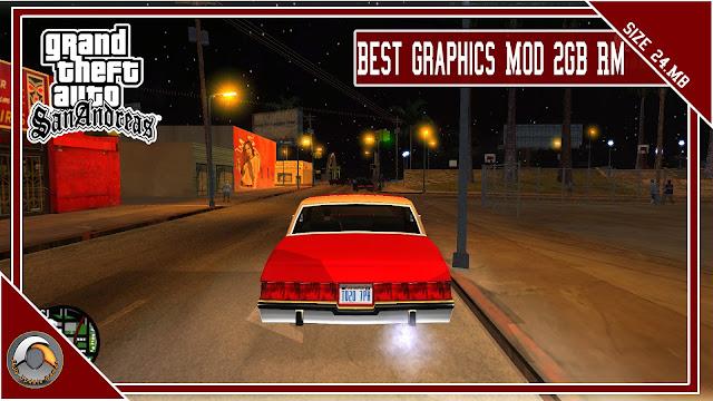 GTA San Andreas Best Graphics Mod 2GB Rm
