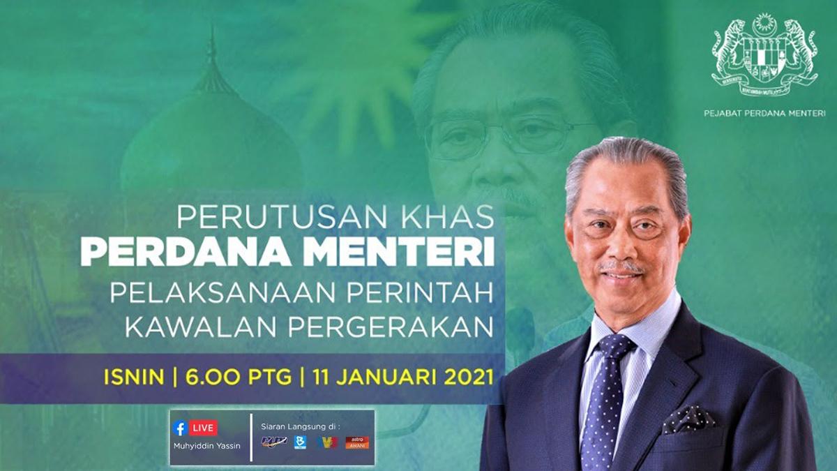Perutusan Khas Perdana Menteri Tan Sri Muhyiddin Yassin 11 Januari 2021