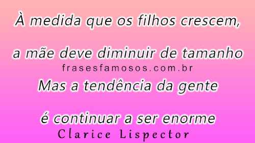 Frases de Clarice Lispector sobre mãe e filhos