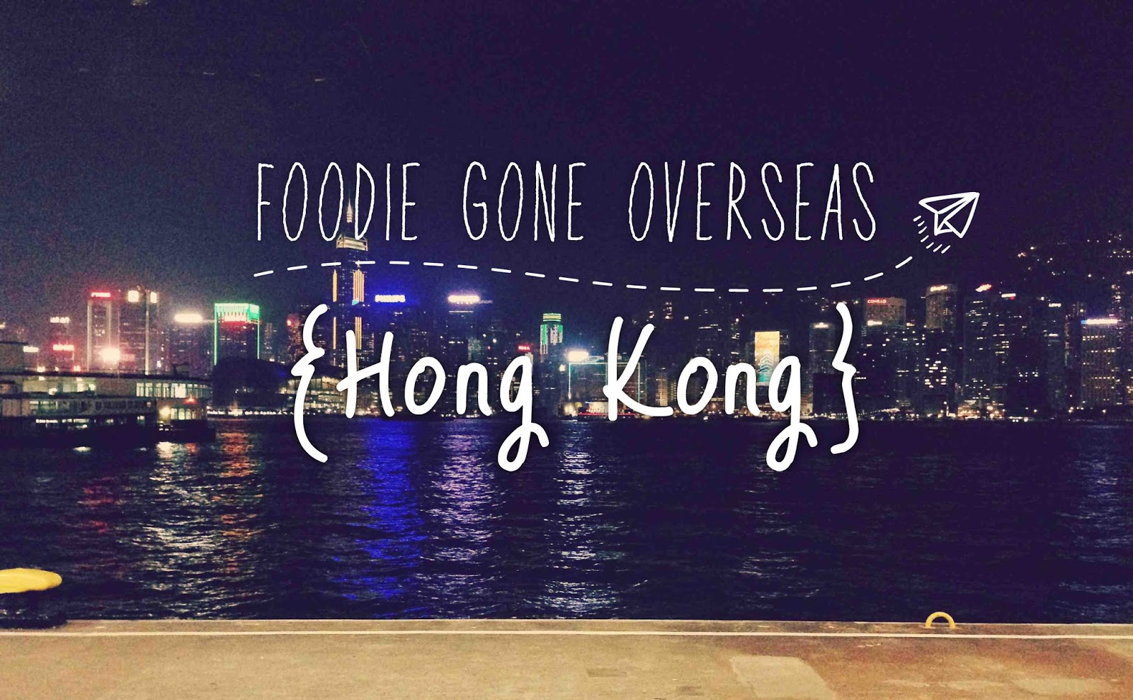 Foodie gone overseas - Hong Kong