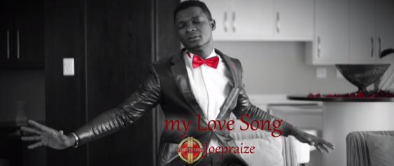 Video: My Love Song - Joe Praize [Download] | Gospel Hotspot NG