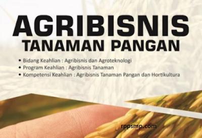 Rpp Agribisnis Tanaman Pangan Kurikulum 2013 Revisi 2017/2018 dan Rpp 1 Lembar 2019/2020/2021 Kelas XI XII Semester 1 dan 2