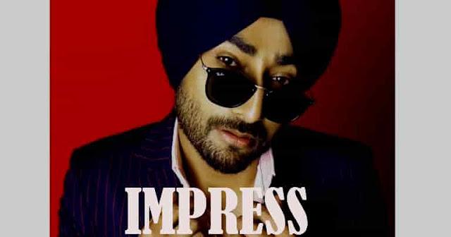 Impress by Ranjit Bawa Lyrics