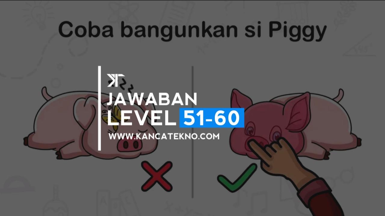 Kunci Jawaban Brain Out Level 51 52 53 54 55 56 57 58 59 60