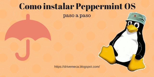 DriveMeca instalando Peppermint OS paso a paso