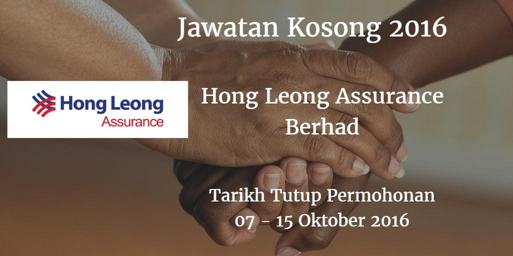 Jawatan Kosong Hong Leong Assurance Berhad 07 - 15 Oktober 2016