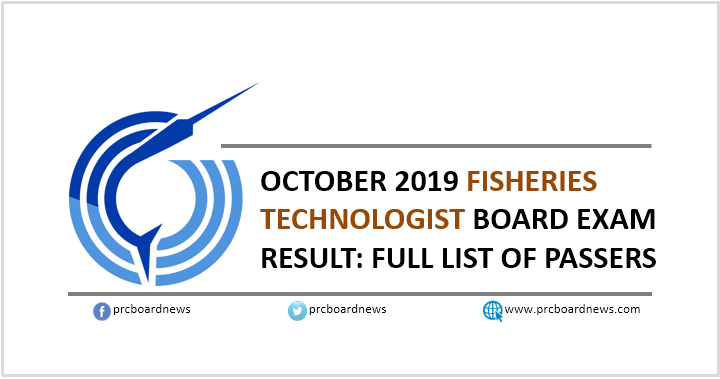 RESULT: October 2019 Fisheries Technologist board exam list of passers