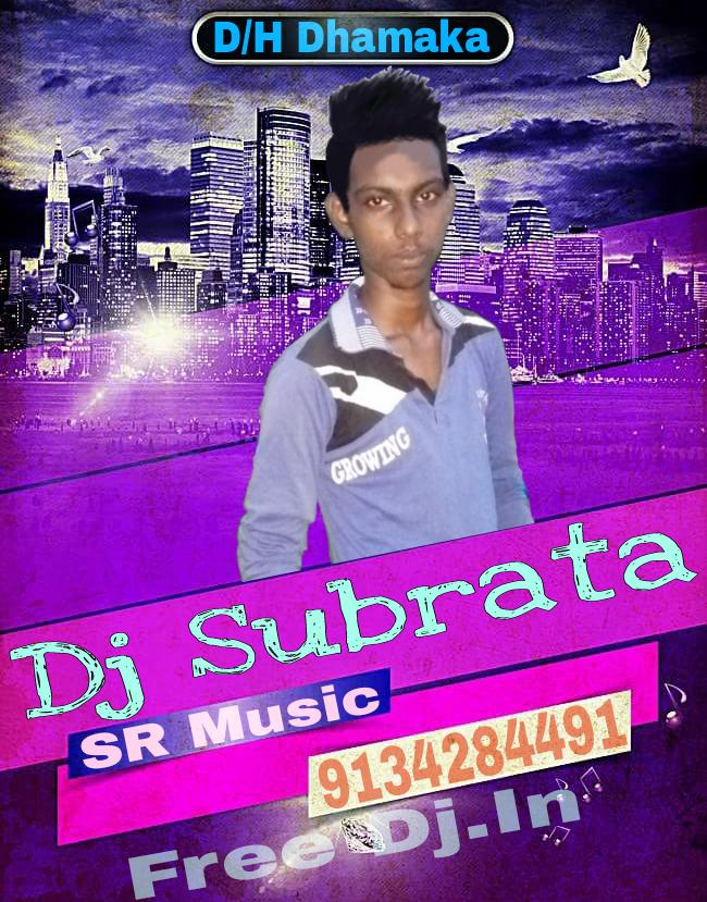 Dj Subrata Mix 2018