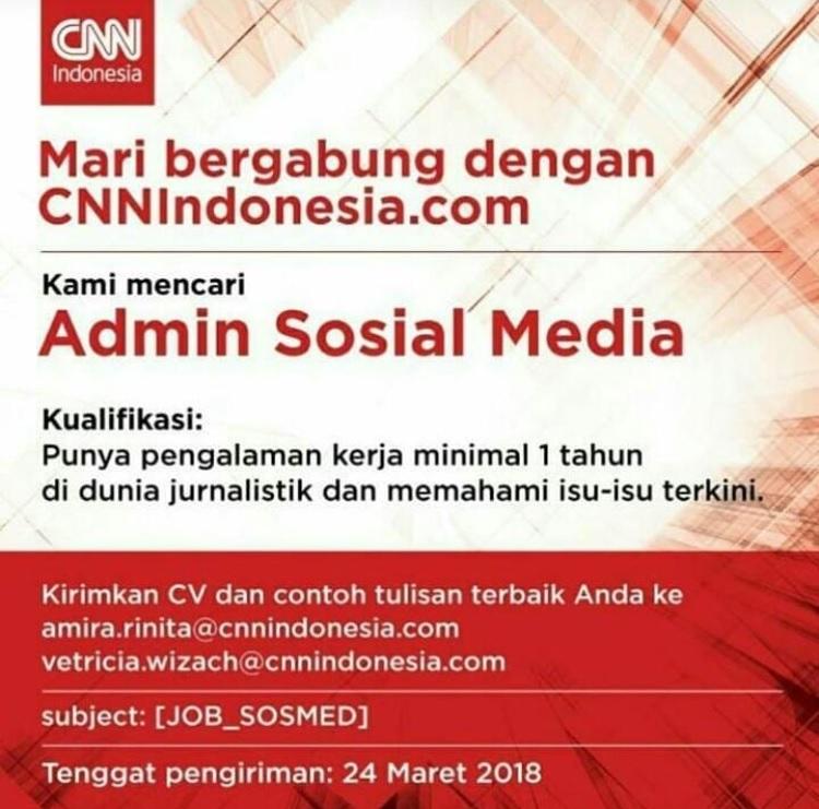 Lowongan Admin Sosial Media di Cnn Indonesia Dibuka Sampai Tanggal 24 Maret 2018